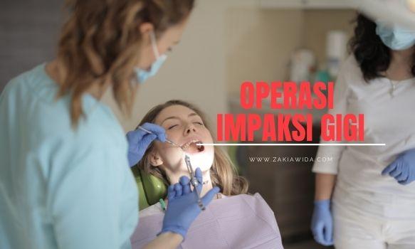 Operasi impaksi gigi
