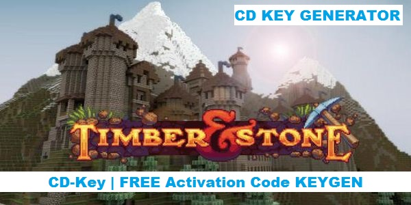 Timber and Stone free steam code