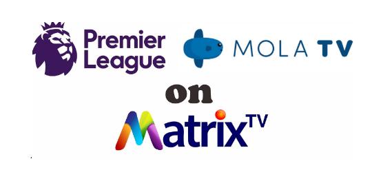 Receiver Mola Matrix untuk Nonton Liga Inggris 20192020