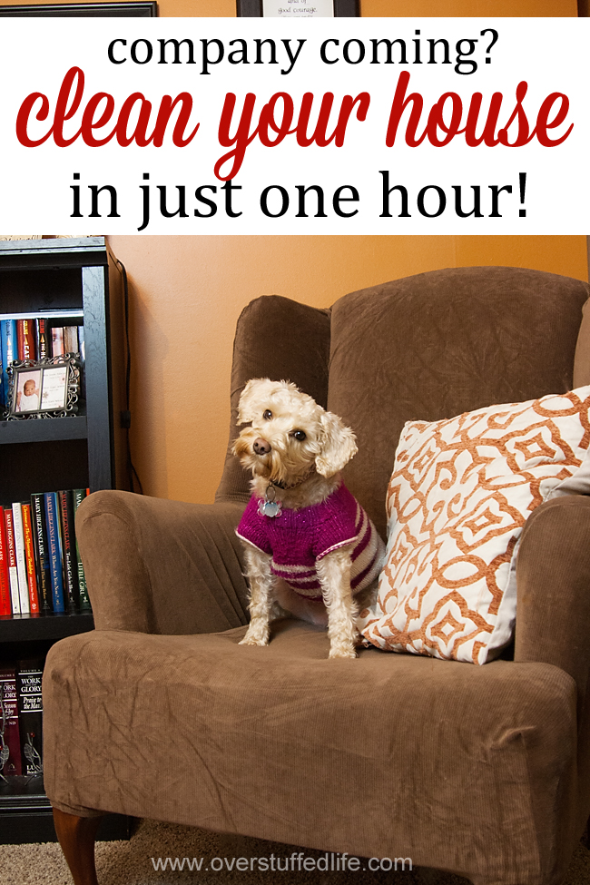 How to get your house clean and ready for company in just one hour. It's easier than you think! #overstuffedlife