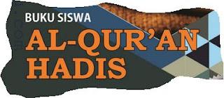 Download Unduh Buku Al Quran Hadis Tahun 2019 Kelas 1,2,3,4,5,6 (Semua Kelas) Untuk Madrasah Ibtidaiyah (MI) / Buku Siswa