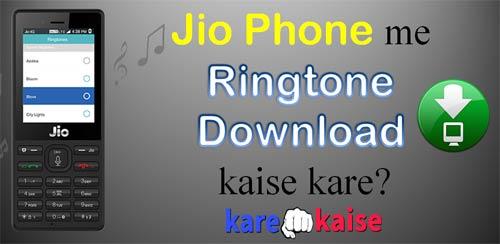 jio-phone-me-ringtone-download-kaise-kare