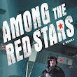 [Review: Among the Red Stars by Gwen C. Katz]