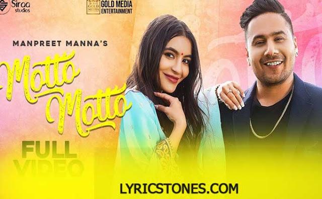 Punjabi Songs Motto Motto Lyrics Manpreet Manna| # Lyricstones.com
