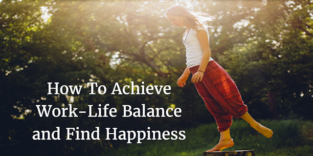 Header image of article How To Achieve Work-Life Balance And Find Happiness where you can find strategies to have achieve a work-life balance.