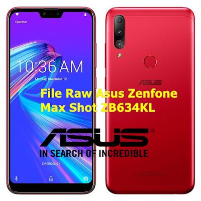 File Raw Asus Zenfone Max Shot ZB634KL Muncrat