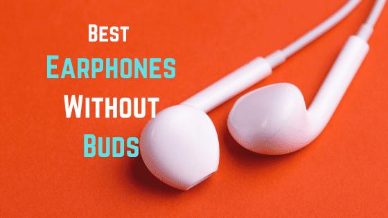 Top 10 Best Earphones Without Buds in 2020