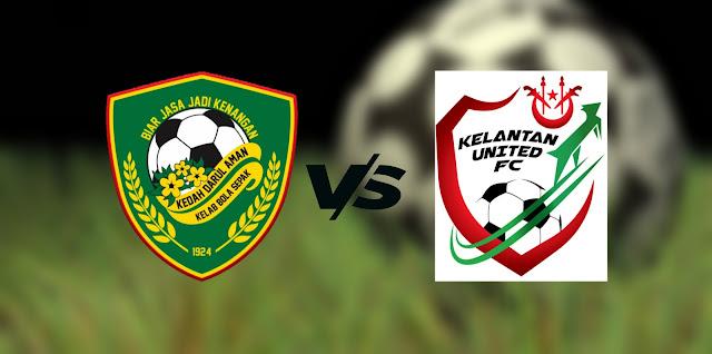Live Streaming Kedah Darul Aman vs Kelantan United 27.9.2021 Piala Malaysia