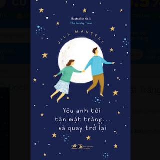 Yêu Anh Tới Tận Mặt Trăng Và...Quay Trở Lại ebook PDF-EPUB-AWZ3-PRC-MOBI