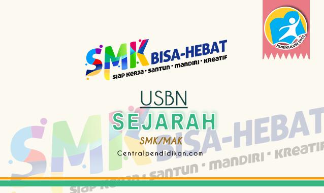 Contoh Soal USBN Sejarah Indonesia SMK