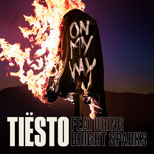 Tiësto - On My Way (feat. Bright Sparks) - Single Cover