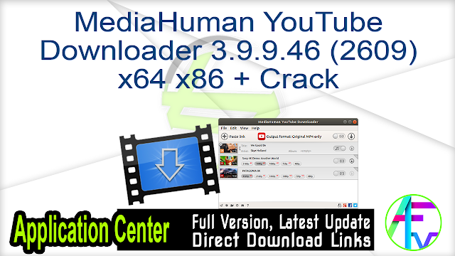 MediaHuman YouTube Downloader 3.9.9.46 (2609) x64 x86 + Crack