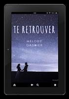 https://unpeudelecture.blogspot.com/2019/10/te-retrouver-de-melody-gasnier.html