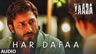Har Dafaa Lyrics Yaara | Shaan x Shruti Rane