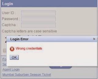 error message shown when you enter wrong username and password while logging in to irctc