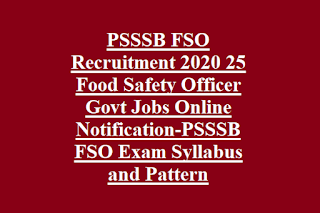 PSSSB FSO Recruitment 2020 25 Food Safety Officer Govt Jobs Online Notification-PSSSB FSO Exam Syllabus and Pattern.png