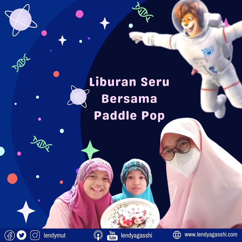 Liburan Seru Bersama Paddle Pop ke Planet Mochi