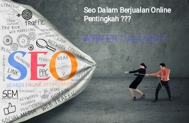 Seo Dalam Berjualan Online, Pentingkah ?