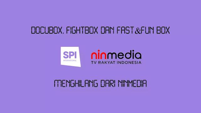 Docubox, Fightbox dan Fast&Fun Box Menghilang dari Ninmedia
