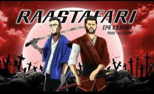 Raastafari Lyrics - EPR & Karma