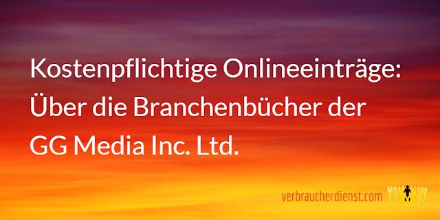 Titel: Kostenpflichtige Onlineeinträge: Über die Branchenbücher der GG Media Inc. Ltd.