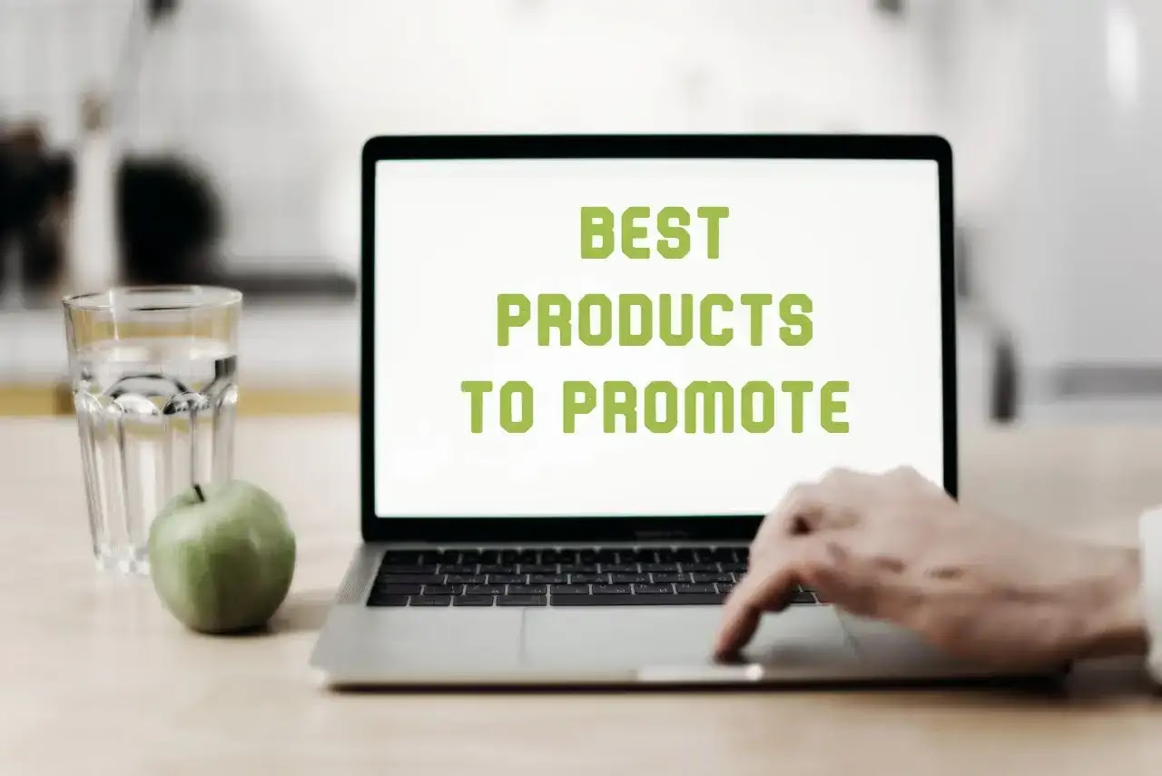 How to Find the Best Affiliate Products to Promote?