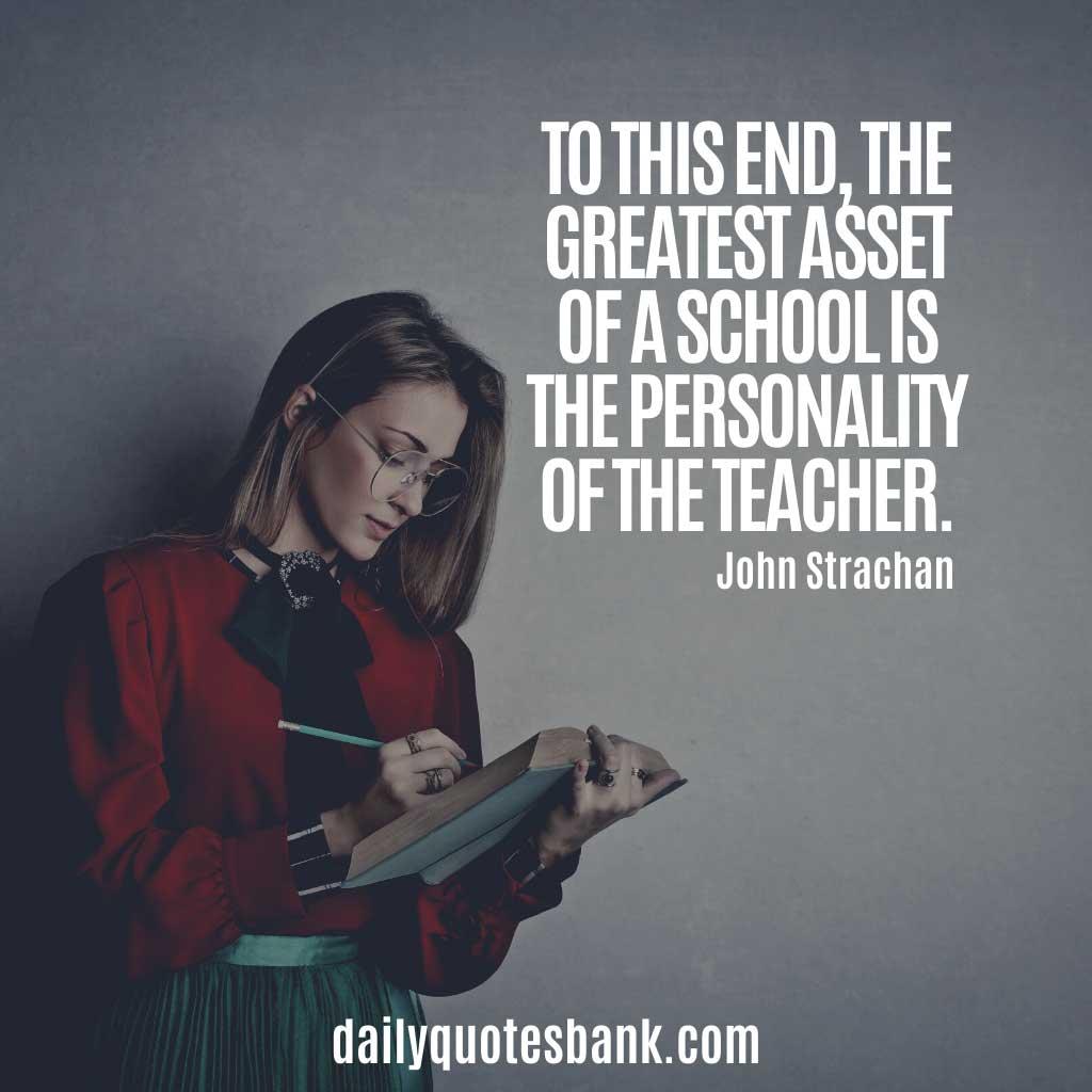 Positive Quotes About Teachers