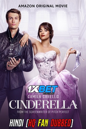 Cinderella (2021) 350MB Full Hindi (HQ Fan Dubbed) Dual Audio Movie Download 480p Web-DL [1XBET]