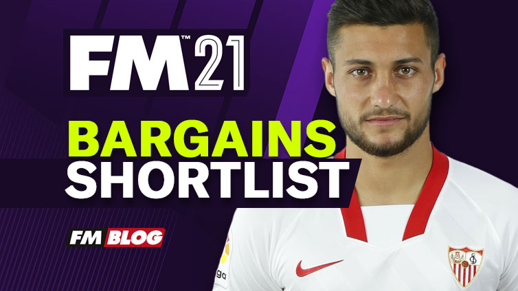 Football Manager 2021 Bargains Shortlist | FM21 Cheap Players