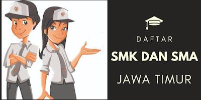 Daftar Alamat SMK/SMA di Kota Surabaya Jawa Timur