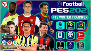 Download FTS Mod PES 2021 Edition Update Winter Transfer 2020/2021 & Full Kompetisi Eropa