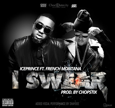 Ice Prince - I Swear (feat. French Montana)