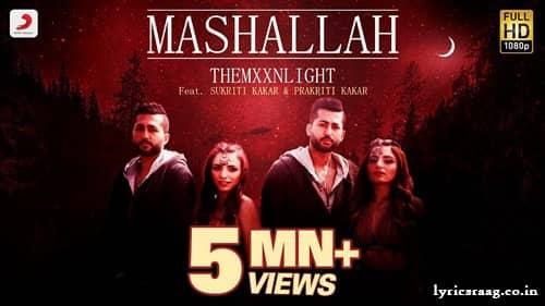 mashallah lyrics themxxnlight