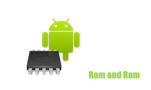 pengertian ram dan rom hp android