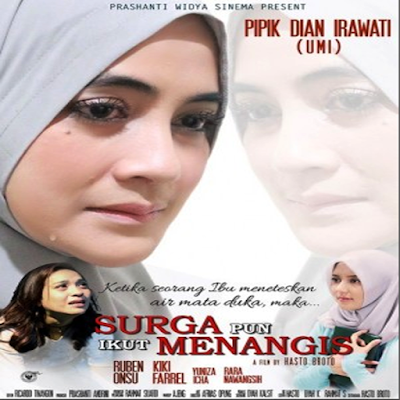 Download Film Surga Pun Ikut Menangis (2017) Bluray Full Movie