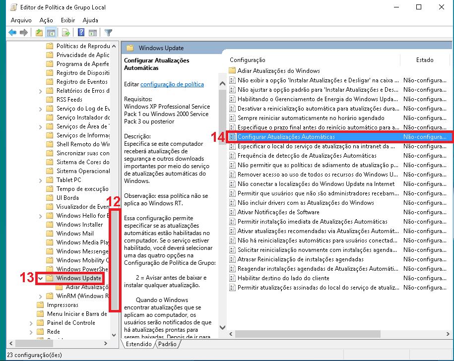 """12 - Com a barra de rolagem, desça a pagina. 13 - Procure pela Pasta """"Windows Update"""". 14 - Nas opções que abrir ao lado direito, procure por """"Configurar Atualizações Automáticas"""" e de um duplo clique em cima."""