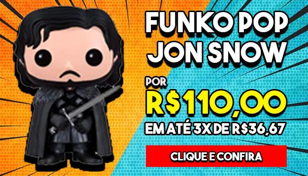 Funko Pop John Snow 07 ADS 610X350 Lomadee