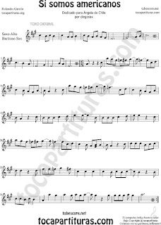 Alto Sax and Baritone Saxophone Sheet Music for Si Somos Americanos Chilean Music Scores