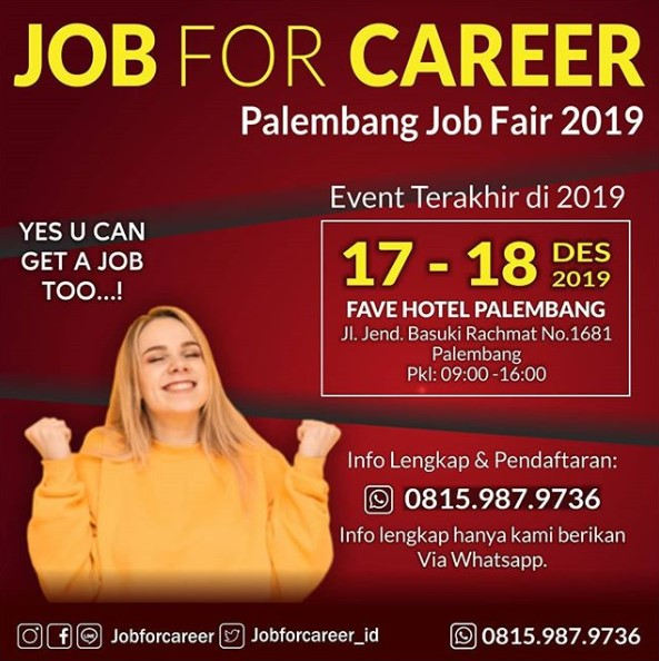 "Palembang Job Fair ""JOB FOR CAREER"" Desember 2019"