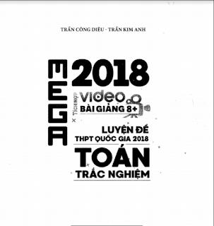 Tải PDF Mega Toán trắc nghiệm 2018