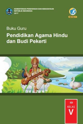 Buku Guru Pendidikan Agama Hindu dan Budi Pekerti Kelas 5 Kurikulum 2013 Revisi 2017
