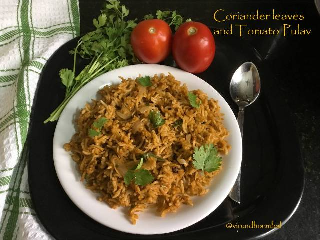 Coriander leaves and Tomato Pulav -  Coriander leaves and Tomato Pulav - easy, healthy and simple one pot meal within 20 minutes. If you are looking for a simple, but tasty and healthy rice for a lunch prepare this Coriander leaves Pulav. Lunch Box recipes, Healthy Pulav, Coriander leaves Pulav, Quick lunch box
