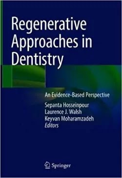 Download Regenerative Approaches in Dentistry PDF