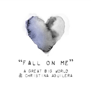 Fall on me Christina Aguilera, A great Big World