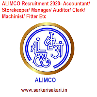 ALIMCO Recruitment 2020- Accountant/ Storekeeper/ Manager/ Auditor/ Clerk/ Machinist/ Fitter Etc