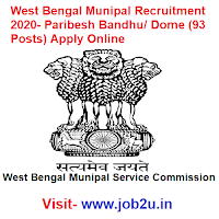 West Bengal Munipal Recruitment 2020, Paribesh Bandhu, Dome