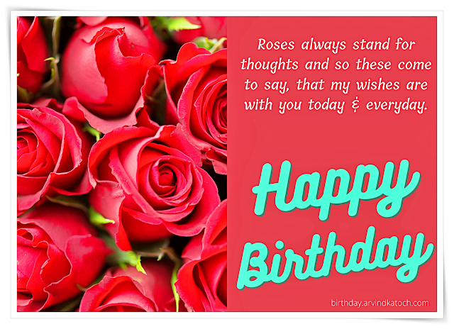 Beautiful Rose Birthday Card (Roses always stand for thoughts)
