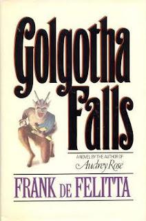 Golgotha Falls. Frank De Felitta. Editora Simon & Schuster. 1984.