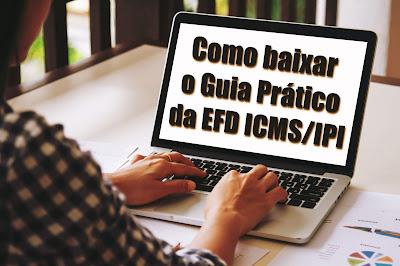 Como baixar o Guia Prático EFD ICMS IPI