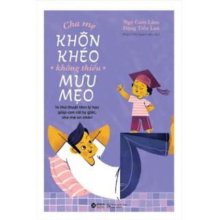 Cha Mẹ Khôn Khéo Không Thiếu Mưu Mẹo ebook PDF-EPUB-AWZ3-PRC-MOBI